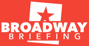 Broadway Briefing | The morning newsletter for theater professionals.